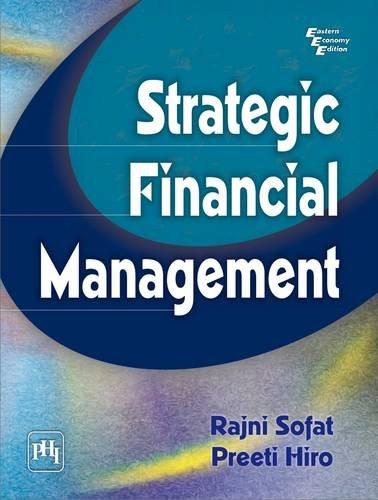 Strategic Financial Management: Preeti Hiro,Rajni Sofat