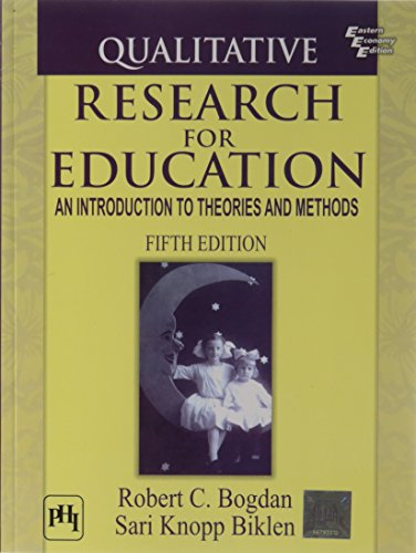9788120343535: Qualitative Research for Education: An Introduction to Theories and Methods (International Edition)