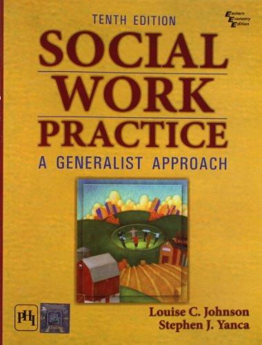 Social Work Practice - A Generalist Approach,: Johnson, Louise C