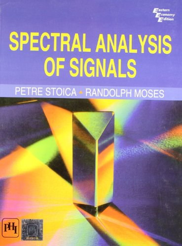 9788120343597: Spectral Analysis Of Signals