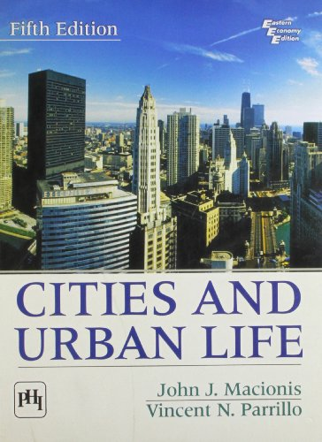 Cities and Urban Life (5th Edition): Macionis, Parrillo