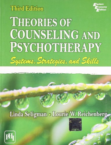 Theories of Counseling and Psychotherapy: Linda Seligman, Lourie