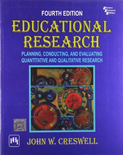 9788120343733: Educational Research: Planning, Conducting, and Evaluating Quantitative and Qualitative Research, 4th ed.