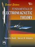 Fundamentals of Electromagnetic Theory (Second Edition): Saroj K. Dash,Smruti R. Khuntia