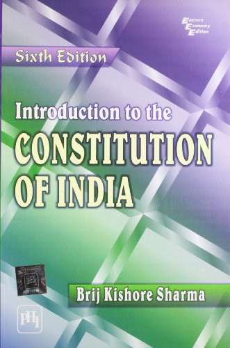 Introduction to the Constitution of India (Sixth: Brij Kishore Sharma