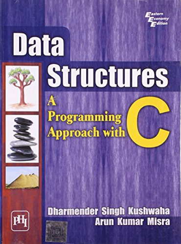 Data Structures: Programming Approach with C (Paperback): D. S. Kushwaha,