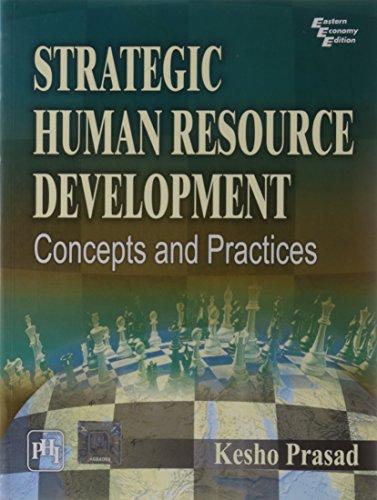Strategic Human Resource Development: Concepts And Practices: Prasad, Kesho