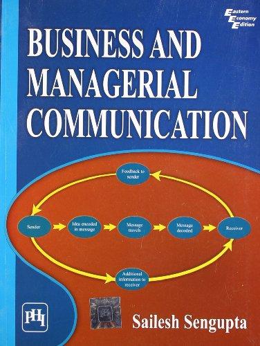 Business and Managerial Communication: Shailesh Sengupta