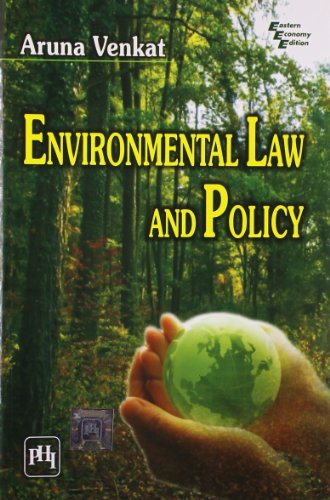 Environmental Law and Policy: Aruna Venkat