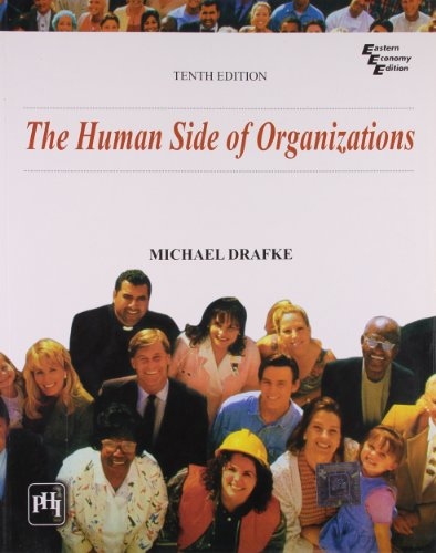 The Human Side of Organizations (Tenth Edition): Michael Drafke