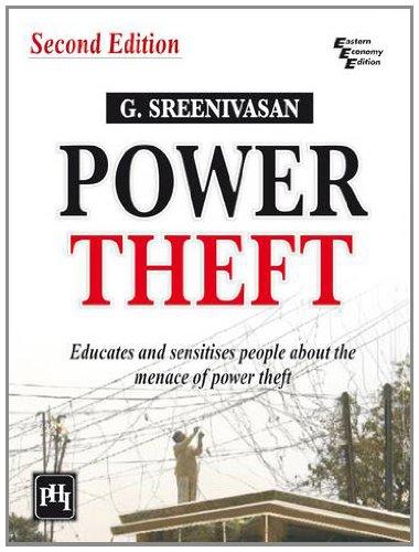 Power Theft (Second Edition): G. Sreenivasan