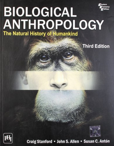 9788120344488: Biological Anthropology: The Natural History of Humankind