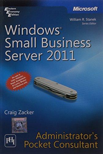 Windows® Small Business Server 2011 Administrator?s Pocket Consultant: Craig Zacker
