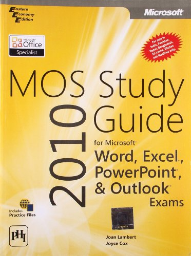 9788120344556: Mos 2010 Study Guide For Microsoft Word, Excel, Powerpoint, And Outlook