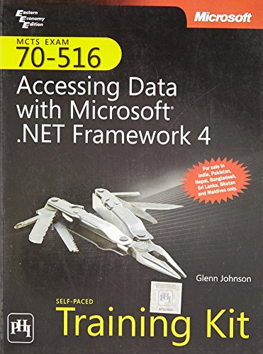 MCTS Self Paced Traning Kit: Exam 70-516 Accessing Data With Microsoft. Net Framework 4: Glenn ...