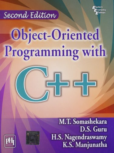 Object-Oriented Programming with C++, (Second Edition): D.S. Guru,H.S. Nagendraswamy,K.S.