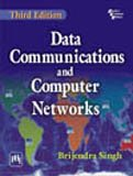 Data Communications and Computer Networks (Third Edition): Brijendra Singh