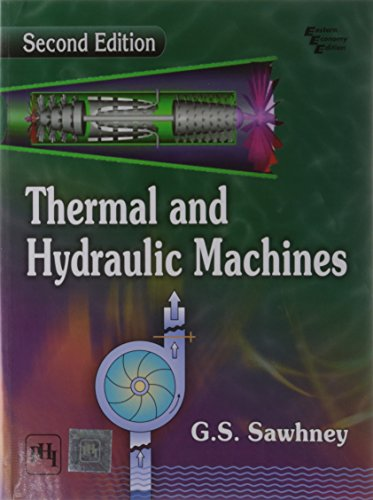 Thermal and Hydraulic Machines (Second Edition): G.S. Sawhney