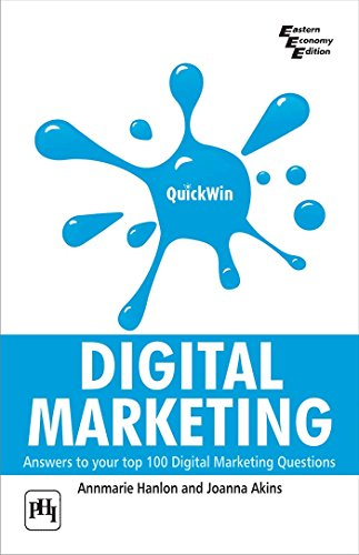 9788120344815: Quickwin Digital Marketing : Answers to Your Top 100 Digital Marketing Questions