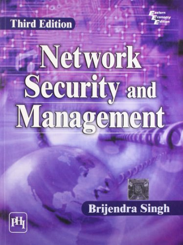 Network Security and Management, (Third Edition): Brijendra Singh