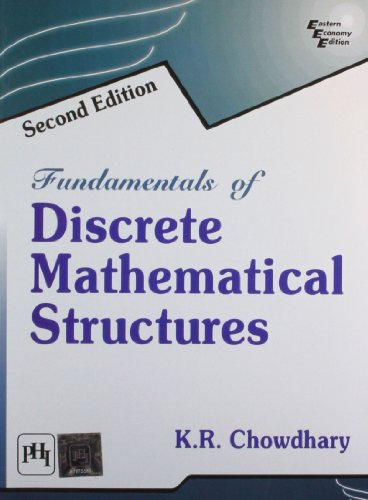 Fundamentals of Discrete Mathematical Structures (Paperback): K. R. Chowdhary