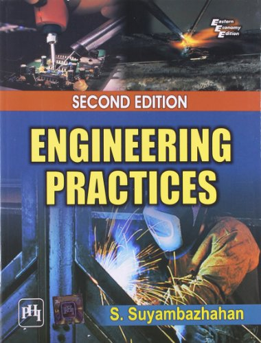 Engineering Practices, Second Edition: S. Suyambazhahan