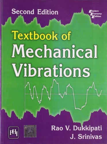 Textbook of Mechanical Vibrations, 2/e