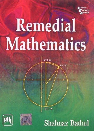 Remedial Mathematics: Shahnaz Bathul