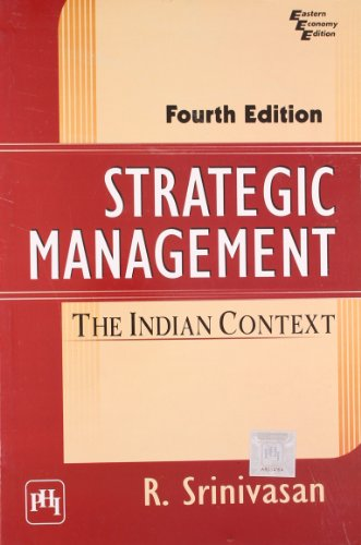 9788120345560: Strategic Management: The Indian Context
