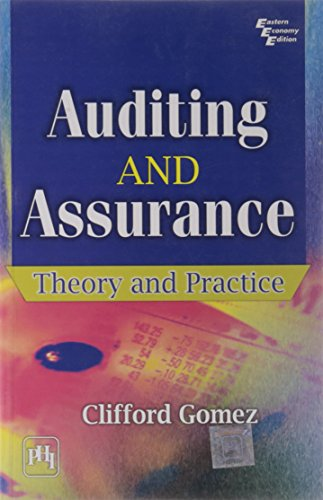 Auditing and Assurance: Theory and Practice: Clifford Gomez