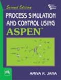 9788120345683: Process Simulation and Control Using ASPEN