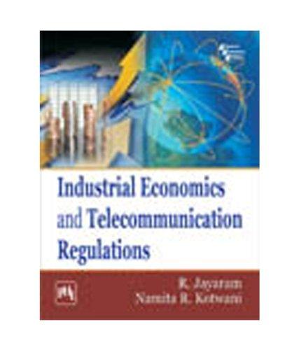 9788120345782: Industrial Economics and Telecommunication Regulations