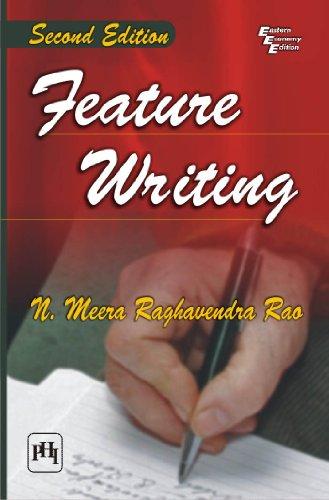 FEATURE WRITING, 2/E: RAO MEERA