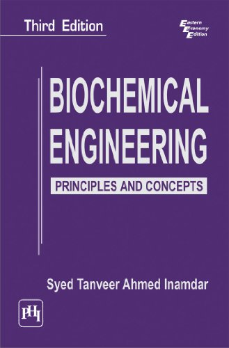 9788120345850: Biochemical Engineering: Principles And Concepts