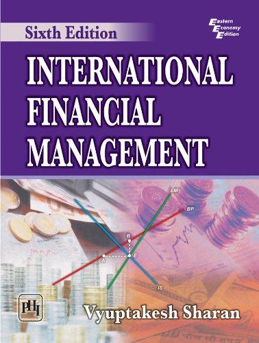 International Financial Management (Sixth Edition): Vyuptakesh Sharan