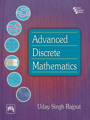 Advanced Discrete Mathematics: Uday Singh Rajput