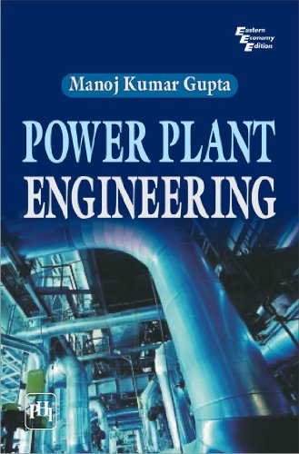 Power Plant Engineering: Manoj K. Gupta