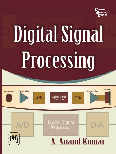 DIGITAL SIGNAL PROCESSING: A. ANAND KUMAR