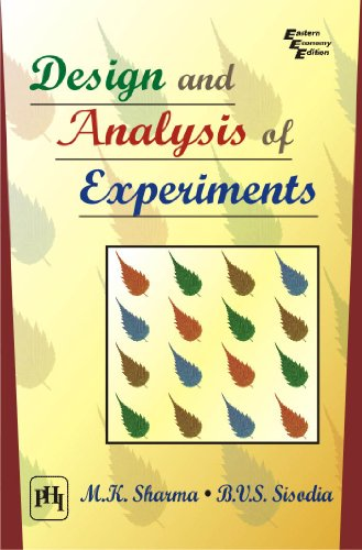 Design and Analysis of Experiments: B.V.S. Sisodia,M.K. Sharma