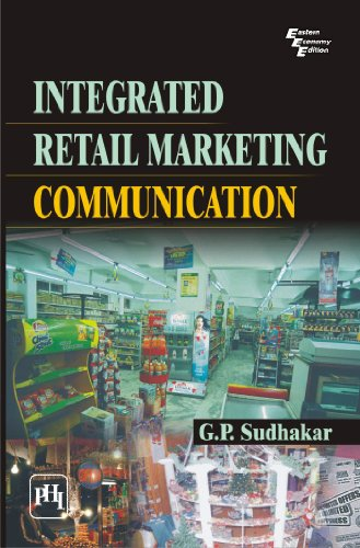 Integrated Retail Marketing Communication: G.P. Sudhakar