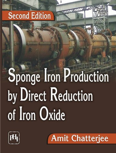 Sponge Iron Production by Direct Reduction of: Amit Chatterjee