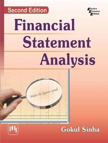 Financial Statement Analysis (Second Edition): Gokul Sinha