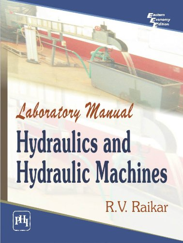 Laboratory Manual Hydraulics and Hydraulic Machines: R.V. Raikar