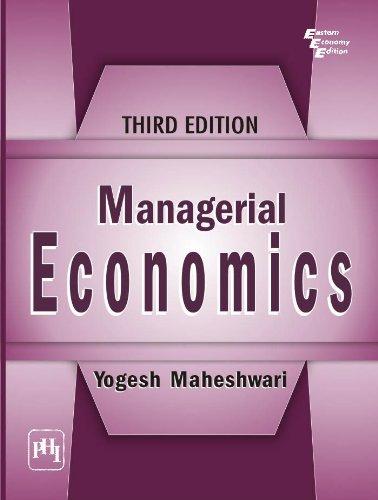 Managerial Economics, (Third Edition): Yogesh Maheshwari