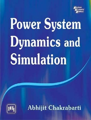 Power System Dynamics and Simulation: Abhijit Chakrabarti