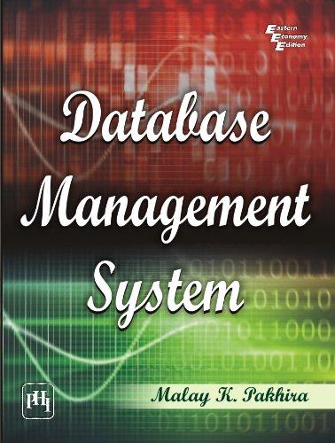 Database Management System: Malay K. Pakhira