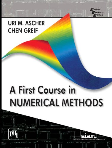 9788120346864: A First Course in Numerical Methods (Computational Science and Engineering)