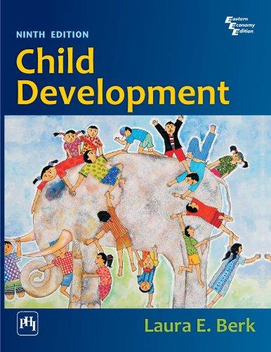 Child Development (Eastern Economy Edition): Laura Berk