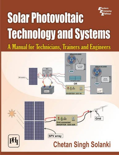 9788120347113: Solar Photovoltaic Technology and Systems: A Manual for Technicians, Trainers and Engineers