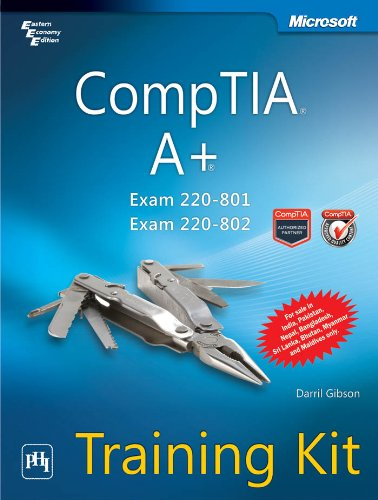 9788120347281: CompTIA A+ Training Kit (Exam 220-801 and Exam 220-802)